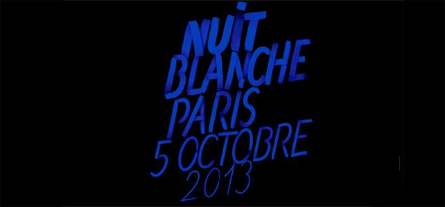 nuit blanche 2013 à Paris
